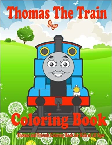 Thomas the Train Coloring Book: Thomas and Friends Coloring Book for ...
