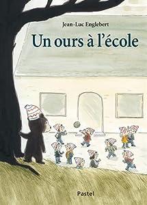 """Afficher """"Un ours à l'école"""""""