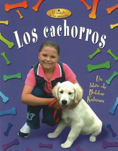 Los Cachorros (Cuidado de las Mascotas) (Spanish Edition)