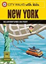 City Walks with Kids : New York par Stein