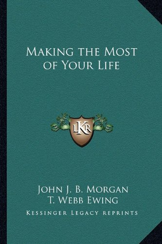 Making the Most of Your Life pdf epub