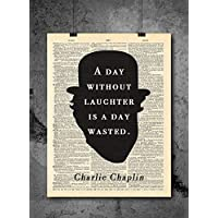 Charlie Chaplin Quote - Day Without Laughter - Vintage Dictionary Print 8x10 inch Home Vintage Art Abstract Prints Wall Art for Home Decor Wall Decorations For Living Room Bedroom Office Ready-to-Frame