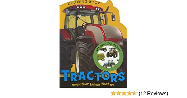 Tractors Coloring Book Make Believe Ideas Ltd 9781780653396 Amazon Books