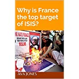 Why is France the top target of ISIS?