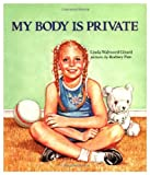 My Body Is Private, Linda Walvoord Girard, 0613757238