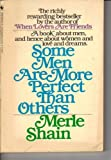Some Men Are More Perfect Than Others, Merle Shain, 0553342568