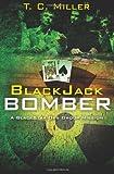BlackJack Bomber, T. Miller, 1470098768