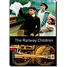 Oxford Bookworms Library: The Railway Children: Level 3: 1000-Word Vocabulary (Oxford Bookworms Library: Stage 3)