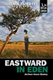 Eastward in Eden, Terence Faherty, 1932325492