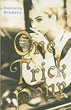 One Trick Pony, Daniella Brodsky, 0385734514