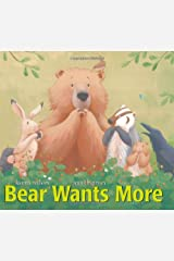 Bear Wants More (The Bear Books) Board book