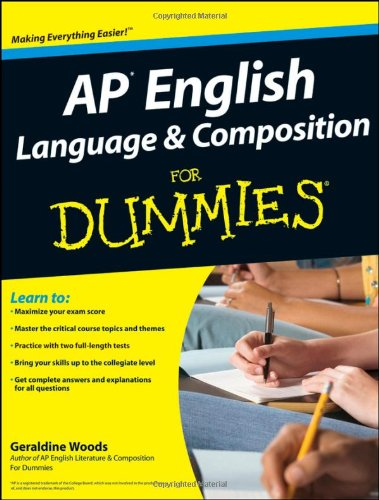 AP English Language and Composition For Dummies by Unknown