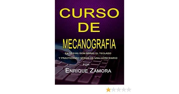 Amazon.com: Curso de Mecanografia: Sin repeticiones inutiles, en 10 dias dominaras el teclado alfanumerico y practicando menos de una hora diario (Spanish ...