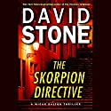 The Skorpion Directive: A Micah Dalton Thriller Audiobook by David Stone Narrated by Jason Culp