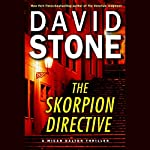 The Skorpion Directive: A Micah Dalton Thriller | David Stone