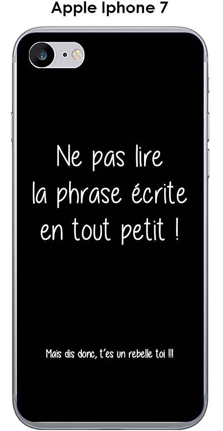 Coque Apple Iphone 7 Design Citation Rebelle Texte Blanc