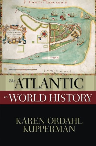 The Atlantic in World History (New Oxford World History) ()