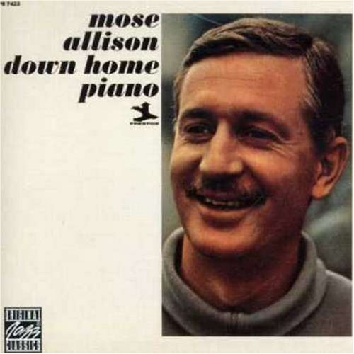 Down Home Piano by Mose Allison ()