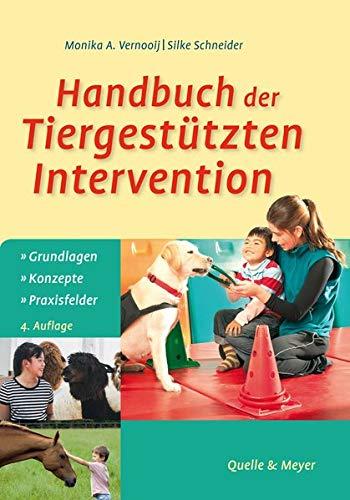 Handbuch der Tiergestützten Intervention: Grundlagen – Konzepte – Praxisfelder