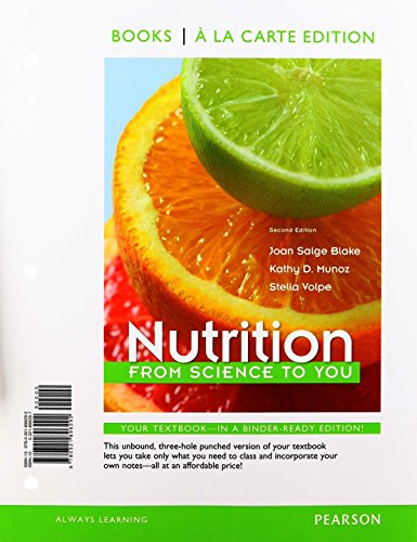 Nutrition: From Science to You (Books a la Carte)