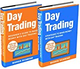 img - for Day Trading: 2 Books in 1: Beginner s Guide + Strategies to Make Money with Day Trading (Day Trading, Stock Trading, Options Trading, Stock Market, Trading and Investing, Trading) book / textbook / text book