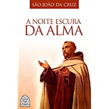 A Noite Escura da Alma (Portuguese Edition)