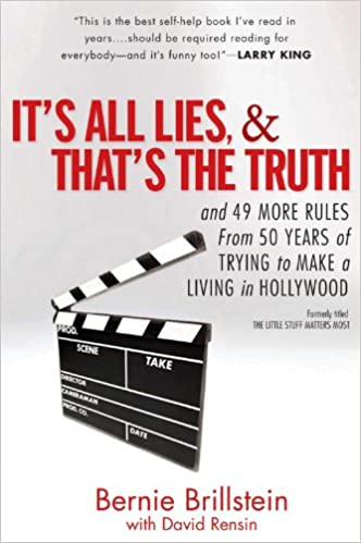 Read It's All Lies and That's the Truth: and 49 More Rules from 50 Years of Trying to Make a Living in Hollywood PDF, azw (Kindle)