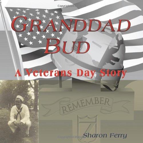 Granddad Bud: A Veterans Day Story