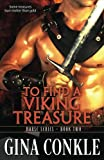 To Find A Viking Treasure (Norse Series) (Volume 2)