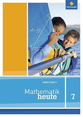 Mathematik heute - Ausgabe 2012 für Niedersachsen: Arbeitsheft 7