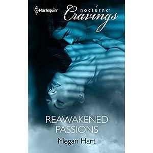 Reawakened Passions Audiobook