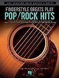 Fingerstyle Greats Play Pop/Rock Hits: Hal Leonard Solo Guitar Library