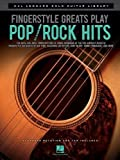 Fingerstyle Greats Play Pop/Rock Hits, Hal Leonard Corp., 1480312924