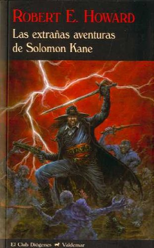 Descargar Libro Las Extrañas Aventuras De Solomon Kane Robert E. Howard