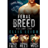 Feral Breed: Volume One: Feral Breed Motorcycle Club