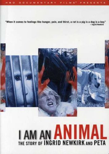 I am an Animal: The Story of Ingrid Newkirk and PETA -
