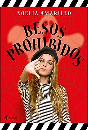 Besos prohibidos de Noelia Amarillo