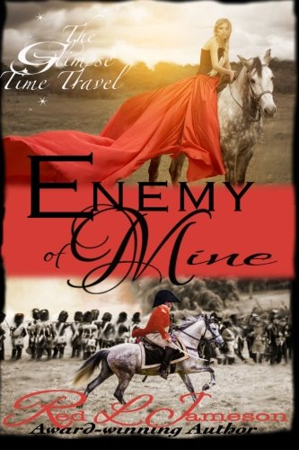 Enemy of Mine (The Glimpse Time Travel) (Volume 1)