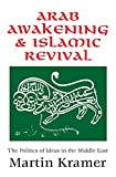 img - for Arab Awakening and Islamic Revival: The Politics of Ideas in the Middle East book / textbook / text book