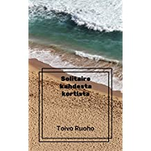 Solitaire kahdesta kortista (Finnish Edition)