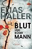 Blut und böser Mann: (Ein Erik-Donner-Thriller 3)