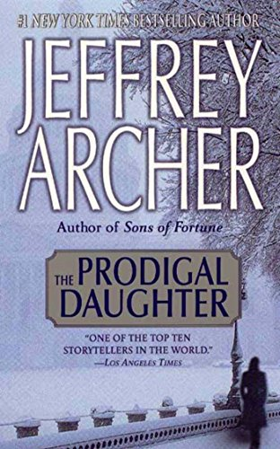 The Prodigal Daughter (Kane and Abel Book 2) (Best Of Jeffrey Archer)