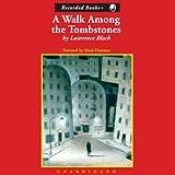 A Walk Among the Tombstones: A Matt Scudder Mystery