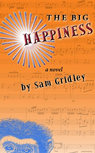 The Big Happiness by [Gridley, Sam]