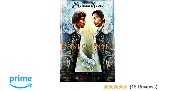 Amazon com: Point of Knives: A Novella of Astreiant (A Novel of