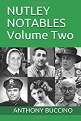 NUTLEY NOTABLES: Volume Two Paperback