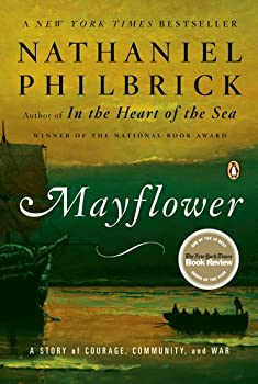Mayflower: A Story of Courage, Community and War 0143111973 Book Cover