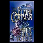 The Bride of Black Douglas | Elaine Coffman