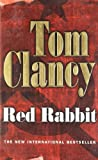 Front cover for the book Red Rabbit by Tom Clancy