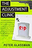 The Adjustment Clinic, Peter Glassman, 1493750658